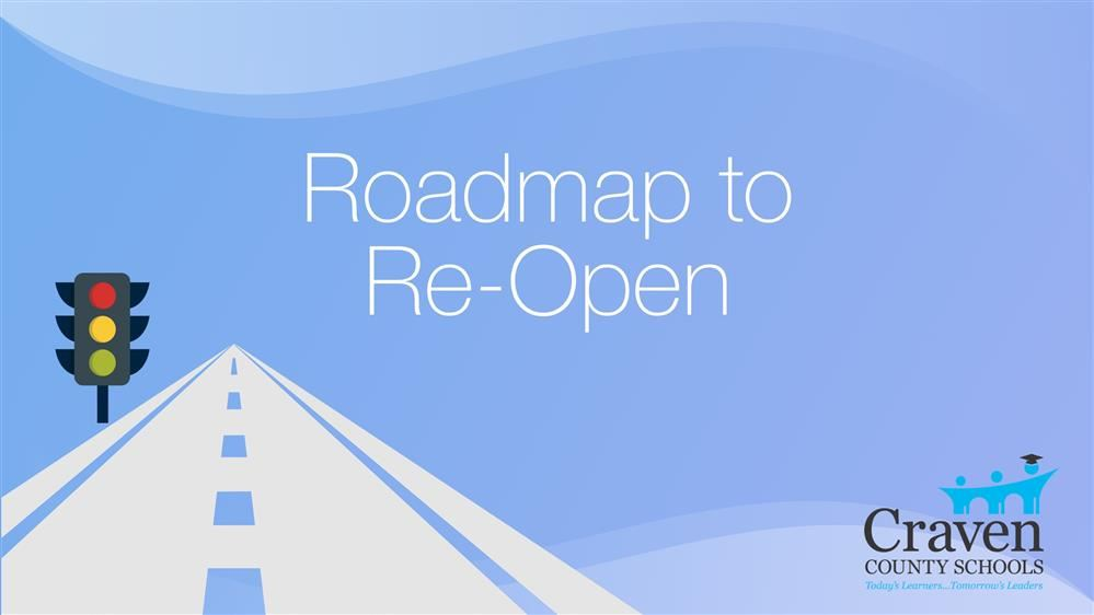 Roadmap to Reopen